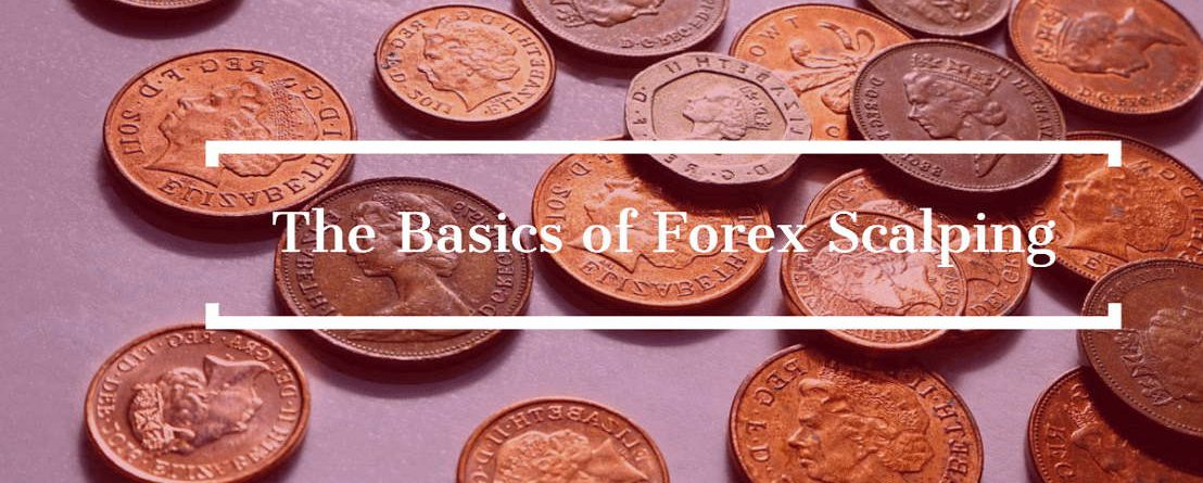 The Basics of Forex Scalping